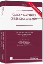 casos y materiales de derecho mercantil (2ª ed.) juan sanchez calero guilarte 9788490148129