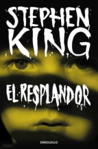 el resplandor-stephen king-9788490328729