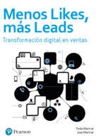 menos likes, mas leads: transformacion digital en ventas-federico martrat sanfeliu-9788490356029
