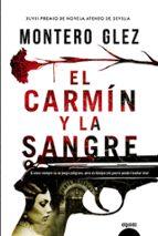 el carmín y la sangre-montero glez-9788490676929
