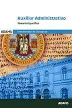 auxiliar administrativo universidad de zaragoza: temario especifico 9788491473329