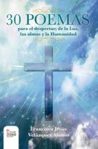 30 poemas para el despertar (ebook) francisco jesús velázquez 9788491602729