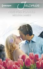nuevos planes (ebook) melissa james 9788491704829