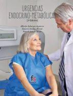 urgencias endocrino metabolicas (3ª ed.) alberto cabreras carmen cardos alonso daniel ortego iñigo 9788491762829