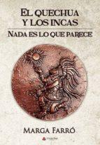 el quechua y los incas (ebook)-marga farro-9788491833529