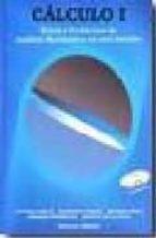 calculo i: teoria y problemas de analisis matematico en una varia ble (3ª ed.) (incluye cd-rom)-agustin de la villa cuenca-9788492184729