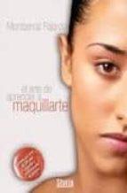 el arte de aprender a maquillarte-montserrat fajardo-9788492520329
