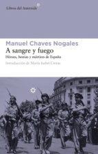 a sangre y fuego (ebook) manuel chaves nogales 9788492663729