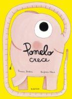 pomelo crece-ramona badescu-9788492750429