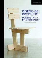 diseño de producto: maquetas y prototipos bjarki hallgrimsson 9788492810529