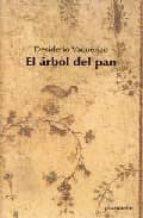 el arbol del pan-desiderio vaquerizo-9788493387129
