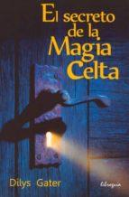 el secreto de la magia celta dilys gater 9788494016929
