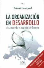 la organizacion en desarrollo-bernard lievegoed-9788494262029