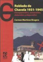 robledo de chavela 1931-1945-carmen martinez brugera-9788494501029