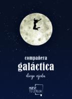compañera galactica-diego ojeda-9788494567629