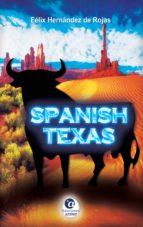 spanish texas (ebook)-felix hernandez de rojas-9788494598029