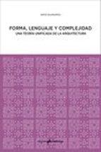 forma, lenguaje y complejidad-nikos a. salingaros-9788494791529