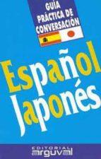 guia practica de conversacion español japones carmen guijarro hernandez 9788495948229