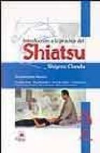 introduccion a la practica del shiatsu-shigeru onoda-9788496079229