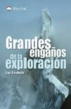 grandes engaños de la exploracion-david roberts-9788496192829