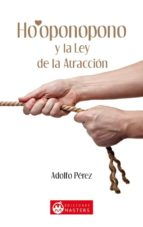 ho oponopono y la ley de la atraccion-adolfo perez agusti-9788496319929