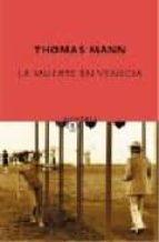 la muerte en venecia; mario y el mago-thomas mann-9788496333529