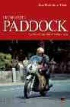 historias del padock: episodios del mundial de motociclismo-juan pedro de la torre-9788496437029