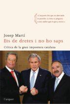 ets de dretes i no ho saps josep marti 9788496499829