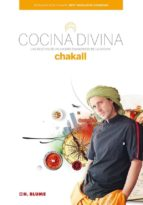 cocina divina: las recetas de un viajero enamorado de la cocina 9788496669529