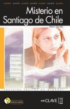 misterio en santiago (nivel 1) (lecturas jovenes y adultos) (ele: español lengua extranjera) (incluye audio-cd)-maria garrido-9788496942929