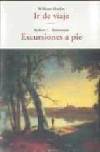ir de viaje/ excursiones a pie-william hazlitt-robert l. stevenson-9788497166829