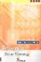 energia solar termica: manual del proyectista 9788497181129