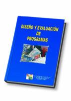 diseño y evaluacion de programas-victor et al. alvarez rojo-9788497270229