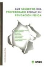 El libro de Los secretos del profesorado eficaz en educacion fisica autor VV.AA. DOC!