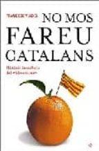no mos fareu catalans-francesc viadel-9788497344029