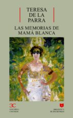 las memorias de mama blanca-teresa de la parra-9788497400329