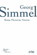 roma, florencia, venecia-georg simmel-9788497841429