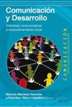 comunicación y desarrollo (ebook)-marcelo martinez hermida-francisco sierra caballero-9788497846929