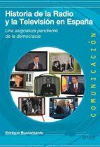 historia de la radio y la television en españa-enrique bustamante-9788497847629