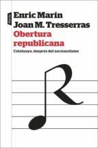 obertura republicana (cat)-j. manuel tresserras-enric marin-9788498094329