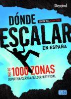 donde escalar en españa (2ª ed.) 9788498293029