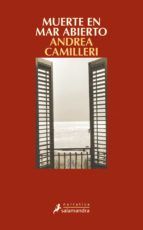 muerte en mar abierto (serie montalbano 27)-andrea camilleri-9788498387629