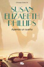 apenas un sueño (serie chicago stars 4)-susan elizabeth phillips-9788498723229
