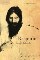 rasputin: los archivos secretos-edvard radzinsky-9788498923629