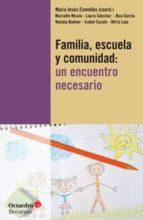 familia, escuela y comunidad-maria jesus comellas-9788499213729