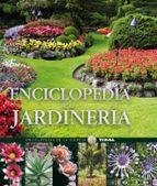 enciclopedia de la jardineria 9788499281629