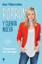 borrón y cuenta nueva ana villarrubia 9788499985329