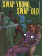 swap young, swap old - adult erotica (ebook)-9788827535929