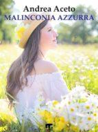 malinconia azzurra (ebook)-9788869492129