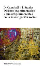 diseños experimentales y cuasiexperimentales en la investigacion social-donald t. campbell-julian c. stanley-9789505182329